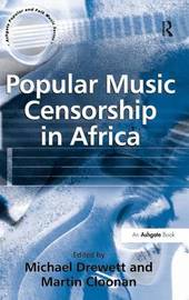 Popular Music Censorship in Africa by Martin Cloonan