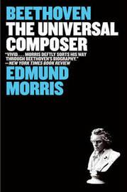 Beethoven by Edmund Morris