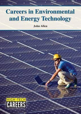 Careers in Environmental and Energy Technology by John Allen image