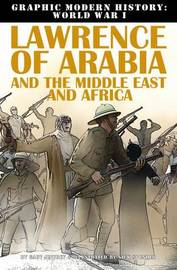 Lawrence of Arabia and the Middle East and Africa by Gary Jeffrey