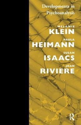 Developments in Psychoanalysis by Paula Heimann