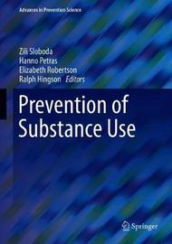 Prevention of Substance Use