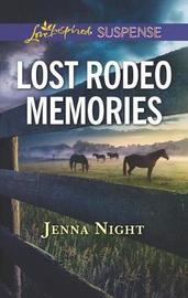 Lost Rodeo Memories by Jenna Night