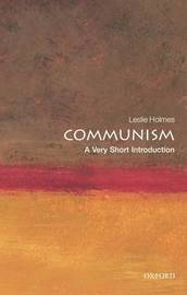 Communism: A Very Short Introduction by Leslie Holmes