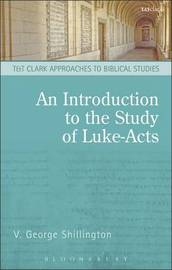 An Introduction to the Study of Luke-Acts by V.George Shillington image