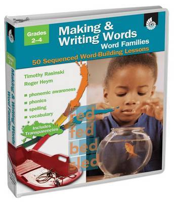 Making and Writing Words, Grades 2-4: Essential Word Families: 40 Sequenced Word-Building Lessons by Dr Timothy Rasinski image