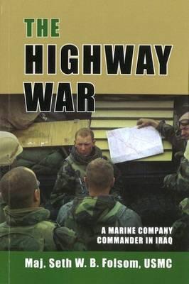 The Highway War by Seth W.B. Folsom