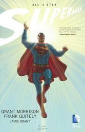 All Star Superman by Grant Morrison