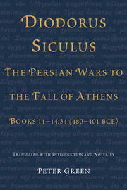 Diodorus Siculus, the Persian Wars to the Fall of Athens by Siculus Diodorus image
