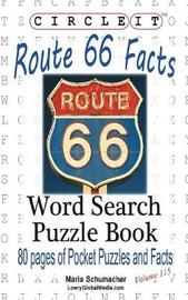 Circle It, U.S. Route 66 Facts, Word Search, Puzzle Book by Lowry Global Media LLC image