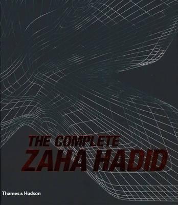 Complete Zaha Hadid by Aaron Betsky image