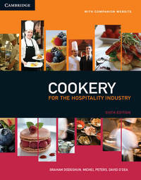 Cookery for the Hospitality Industry by Graham Dodgshun