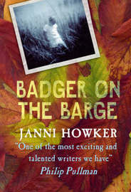Badger on the Barge by Janni Howker image