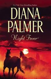 Night Fever by Diana Palmer