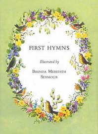 First Hymns by Brenda Meredith Seymour image