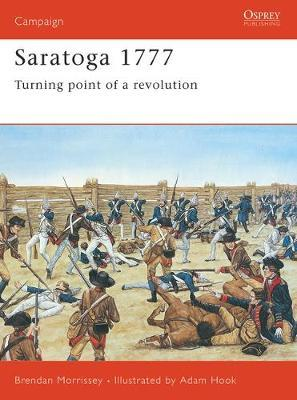 Saratoga, 1777 by Brendan Morrissey