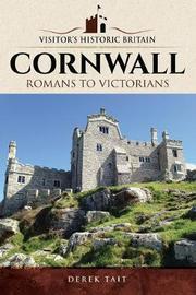 Visitors' Historic Britain: Cornwall by Derek Tait