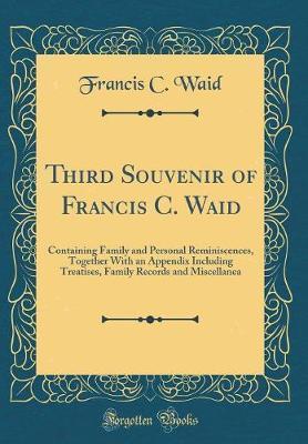 Third Souvenir of Francis C. Waid by Francis C Waid