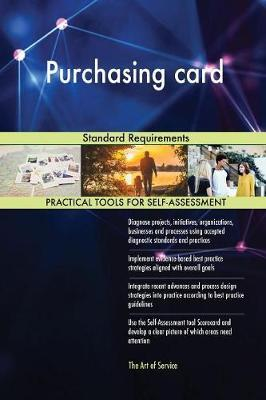 Purchasing Card Standard Requirements by Gerardus Blokdyk image