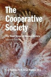 The Cooperative Society, Second Edition by E G Nadeau