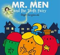 Mr. Men and the Tooth Fairy by Adam Hargreaves