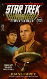 Invasion: First Strike: Book 1 by Diane Carey image