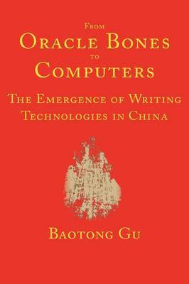 From Oracle Bones to Computers by Baotong Gu image