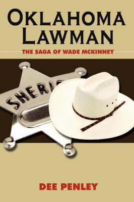 Oklahoma Lawman by Dee Penley