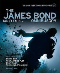 The James Bond Omnibus: v. 006 by Ian Fleming