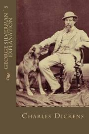 George Silvermans Explanation by Charles Dickens image