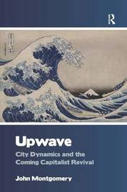 Upwave by John Montgomery