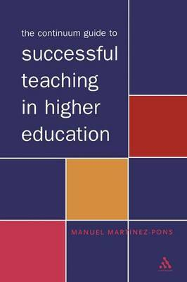 Continuum Guide to Teaching in Higher Education by Manuel Martinez-Pons image
