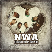 Straight Outta Compton: 20th Anniversary Edition by N.W.A.