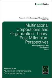Multinational Corporations and Organization Theory