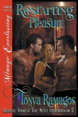 Restarting Pleasure [Rescue Ranch by Tonya Ramagos image