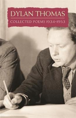 Collected Poems: Dylan Thomas by Dylan Thomas image