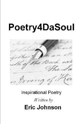 Poetry4dasoul by Eric Johnson