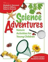Science Adventures by Elizabeth Sherwood