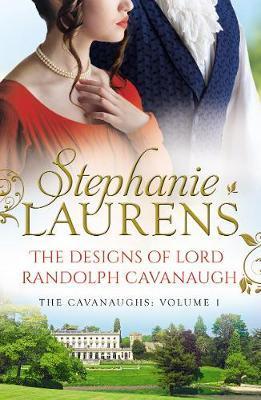 The Designs Of Lord Randolph Cavanaugh by Stephanie Laurens image
