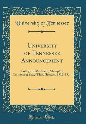 University of Tennessee Announcement by University of Tennessee