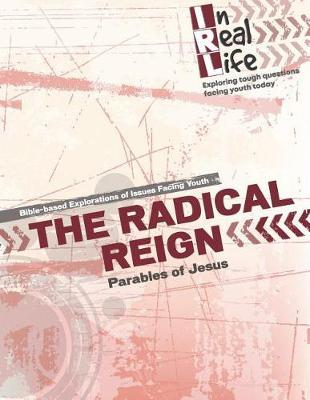 The Radical Reign by The Pastoral Center