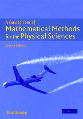 A Guided Tour of Mathematical Methods: For the Physical Sciences by Roel Snieder image