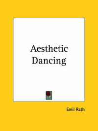 Aesthetic Dancing (1919) by Emil Rath