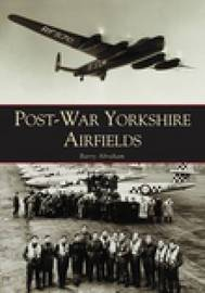 Post-war Yorkshire Airfields by Barry Abraham image