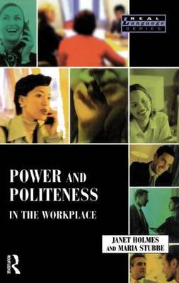 Power and Politeness in the Workplace by Janet Holmes