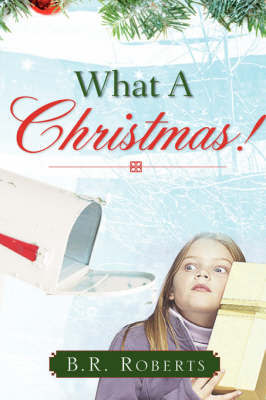 What a Christmas! by B.R. Roberts image