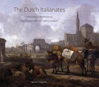 The Dutch Italianates by Ian A C Dejardin image