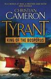 King of the Bosporus by Christian Cameron