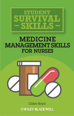 Medicine Management Skills for Nurses by Claire Boyd image