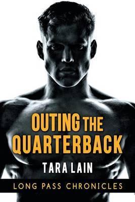 Outing the Quarterback by Tara Lain